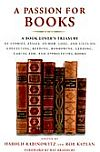 A Passion for Books by Rabinowitz, Harold and Rob Kaplan, Rob (Editors).